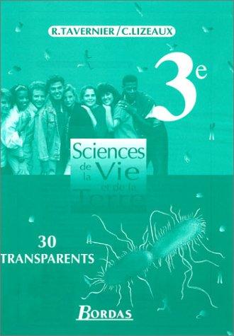 Sciences de la vie et de la terre, 3e : 30 Transparents