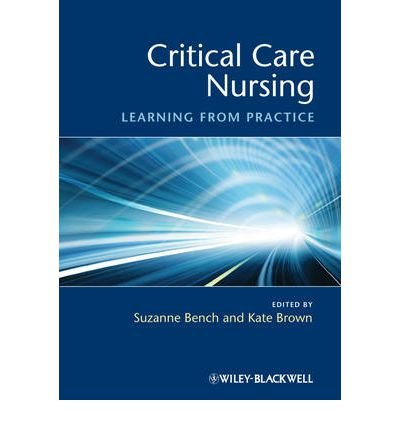 [(Critical Care Nursing: Learning from Practice)] [Author: Kate Brown] published on (May, 2011)