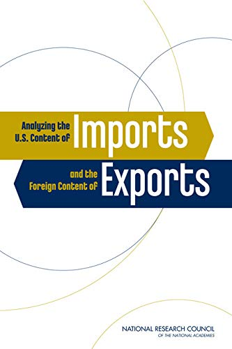 Analyzing the U.S. Content of Imports and the Foreign Content of Exports (English Edition)