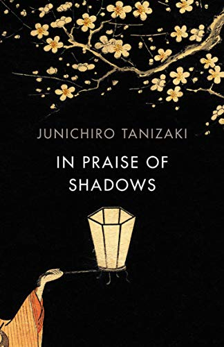 In Praise of Shadows (Vintage Classics) (English Edition)