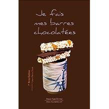 Je fais mes barres chocolatées : Avec moule en silicone Moul'flex
