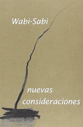 Wabi-Sabi, nuevas consideraciones por Leonard Koren