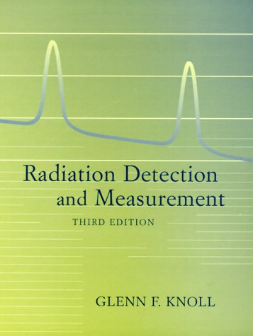 Radiation Detection and Measurement  3rd Edition