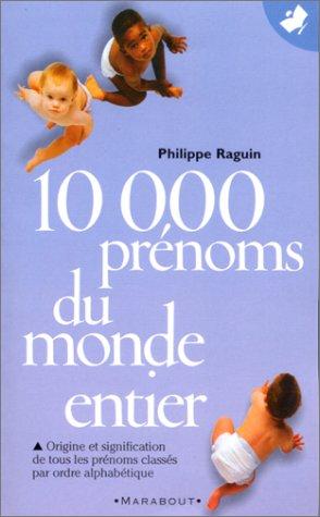 10 000 prénoms du monde entier