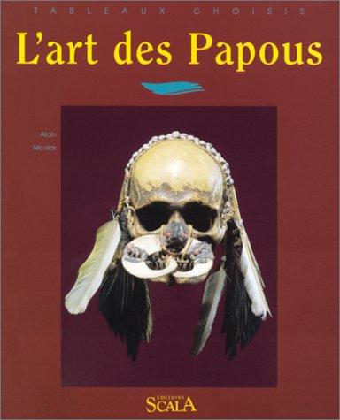 L'art des Papous et des Austronésiens de Nouvelle-Guinée par Alain Nicolas