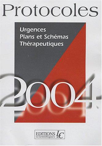 Urgences : Plans et Schémas thérapeutique