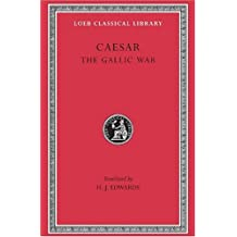 Gallic War (Loeb Classical Library)