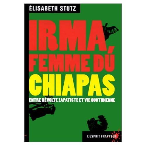 Irma,  femme du Chiapas en lutte