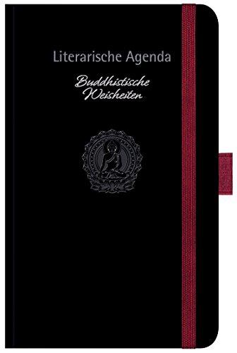 Buddhistische Weisheiten 2019: Literarische Agenda