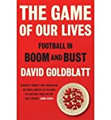 [(The Game of Our Lives: The Meaning and Making of English Football)] [Author: David Goldblatt] published on (October, 2014)
