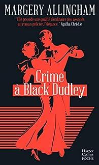 Crime à Black Dudley par Margery Allingham