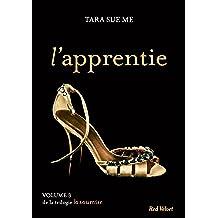 L'apprentie - La soumise vol. 3 (French Edition)