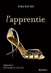 L'apprentie - La soumise vol. 3