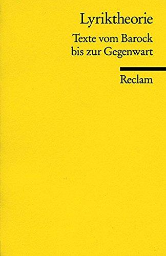 Universal-Bibliothek Nr. 8657: Lyriktheorie: Texte vom Barock bis zur Gegenwart