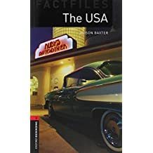 Oxford Bookworms Factfiles: The USA: Level 3: 1000-Word Vocabulary (Oxford Bookworms Library Factfiles, Stage 3) by Alison Baxter (2008-03-15)
