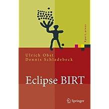 Eclipse BIRT: Business Intelligence und Reporting Tool (Xpert.Press)