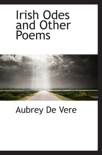 Irish Odes and Other Poems