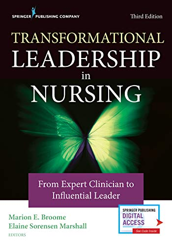 Transformational Leadership in Nursing, Third Edition: From Expert Clinician to Influential Leader (English Edition)