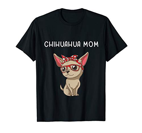 Chihuahua Mom Puppy Dog Mother's Day Funny Hund T-Shirt - Hund Puppy T-shirts T-shirts