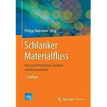 Schlanker Materialfluss: mit Lean Production, Kanban und Innovationen (VDI-Buch)