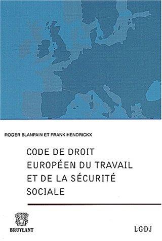 Code de droit européen du travail et de la sécurité sociale