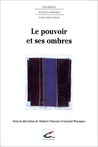 Le pouvoir et ses ombres: Pour une pédagogie de la philosophie politique