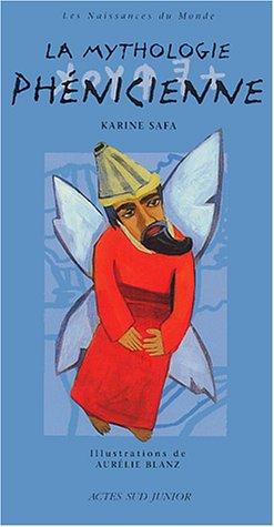 La mythologie phénicienne par Karine Safa