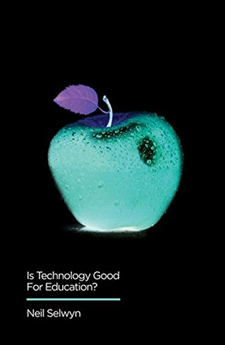 Is Technology Good for Education (Digital Futures)