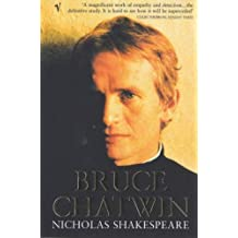 Bruce Chatwin by Shakespeare, Nicholas (2000) Paperback