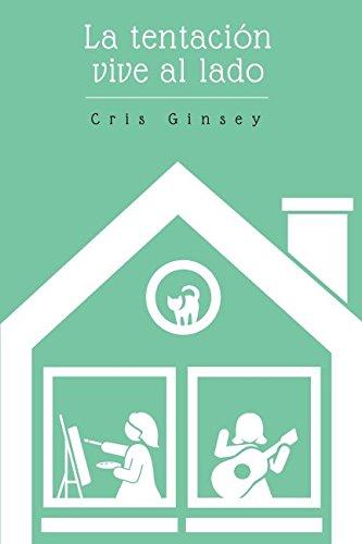 La tentación vive al lado por Cris Ginsey