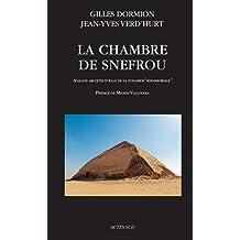 La chambre de Snefrou : Analyse architecturale de la pyramide rhomboïdale