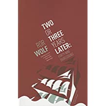 Two or Three Years Later: Forty-Nine Digressions