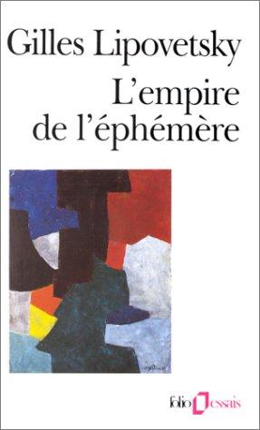 L'Empire de l'éphémère