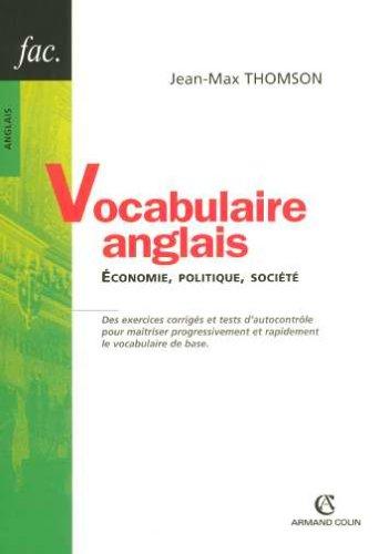 Vocabulaire anglais : Economie, politique, société.