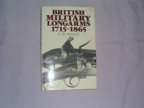 British Military Longarms, 1715-1865 -