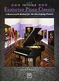 Exploring Piano Classics - Technique 3 - arrangiert für Klavier [Noten / Sheetmusic] Komponist: Bachus Nancy