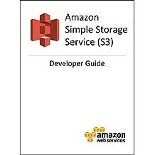 Amazon Simple Storage Service (S3) Developer Guide (English Edition)