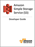 Amazon Simple Storage Service (S3) Developer Guide (English Edition)