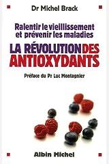 La révolution des antioxydants Broché