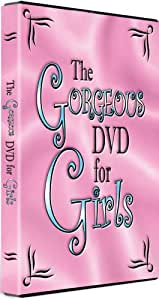 The Gorgeous DVD For Girls (Exclusive to Amazon.co.uk) [2007]