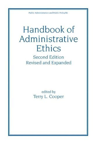 Handbook of Administrative Ethics (Public Administration & Public Policy) by Terry Cooper (2000-10-12)