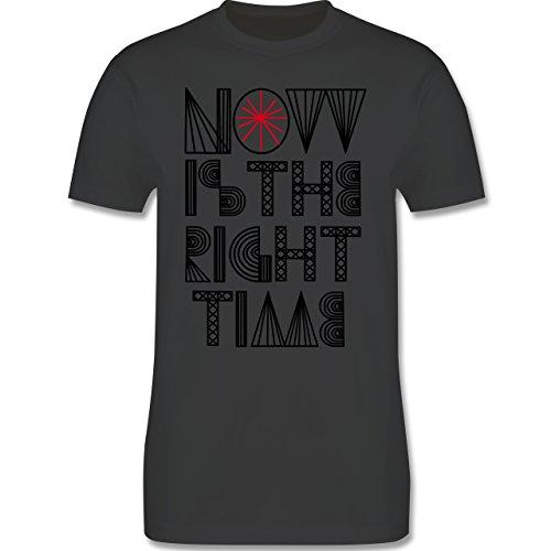 Statement Shirts - Now is the right time - Herren Premium T-Shirt Dunkelgrau