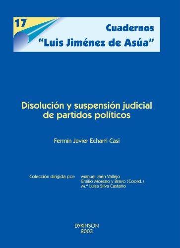 Disolución Y Suspensión Judicial De Partidos Políticos