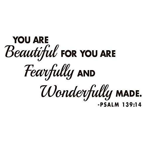 Wandaufkleber aus Vinyl, mit englischsprachiger Aufschrift You Are Beautiful for You Are Fearfully and Wonderfully Made Psalm 139:14