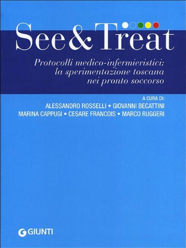 See & treat. Protocolli medico-infermieristici: la sperimentazione toscana nei pronto soccorso