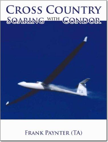 Cross Country Soaring With Condor por Frank Paynter