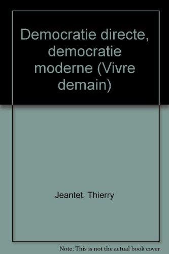 Dmocratie directe, dmocratie moderne