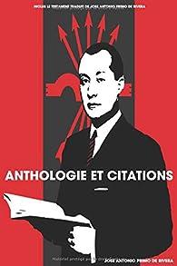 Anthologie et citations de Jose Antonio Primo de Rivera par José Antonio Primo de Rivera