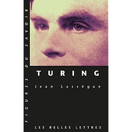 Turing (Figures du savoir t. 12)