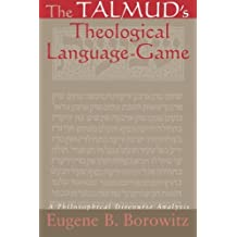 The Talmud's Theological Language-Game: A Philosophical Discourse Analysis